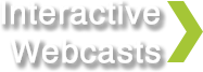 Interactive Webcasts